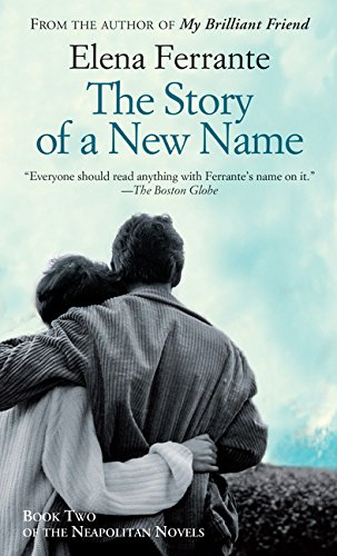 9781594139949: The Story of a New Name (The Neapolitan Novels)