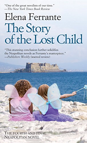 9781594139963: The Story Of The Lost Child (The Neapolitan Novels: Maturity, Old Age: Thorndike Press Large Print Basic)