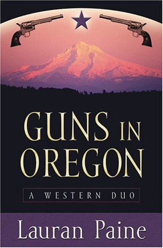 9781594140068: Five Star First Edition Westerns - Guns In Oregon: A Western Duo