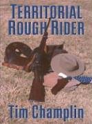 9781594140105: Five Star First Edition Westerns - Territorial Rough Rider