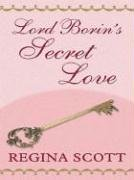 9781594140198: Lord Borin's Secret Love