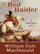 9781594140563: Five Star First Edition Westerns - The Red Raider: A Western Duo