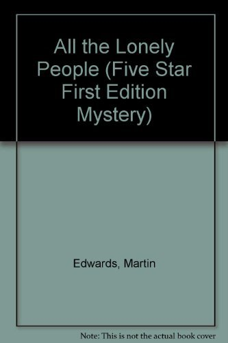 9781594140693: All the Lonely People (Five Star First Edition Mystery)