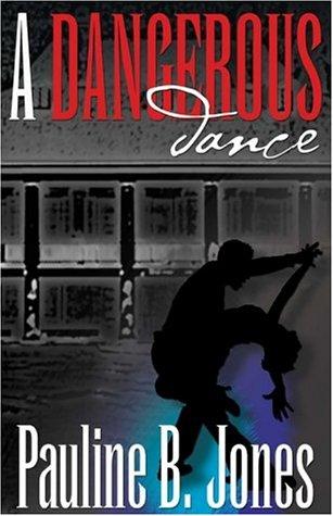 Five Star Expressions - A Dangerous Dance: Pauline Baird Jones