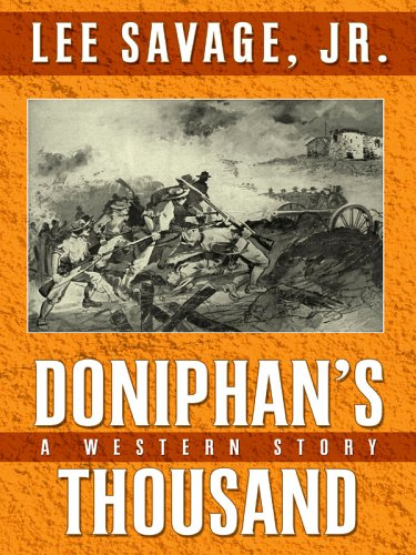 9781594141553: Doniphan's Thousand: A Western Story (Five Star First Edition Westerns)