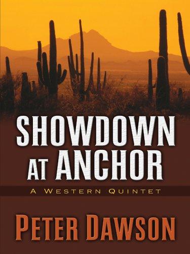 Five Star First Edition Westerns - Showdown: Peter Dawson