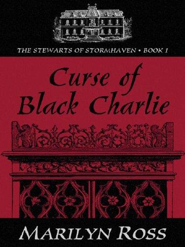 Five Star Romance - Curse of Black Charlie: Marilyn Ross