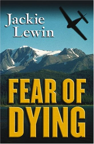 Fear of Dying: Lewin, Jackie