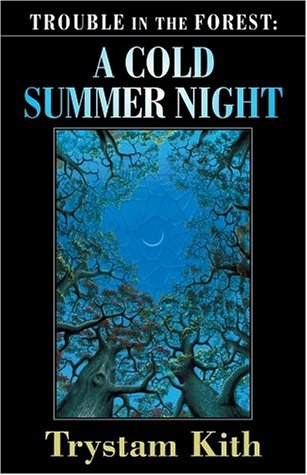 9781594142246: Trouble in the Forest: A Cold Summer Night (Five Star Science Fiction/Fantasy)