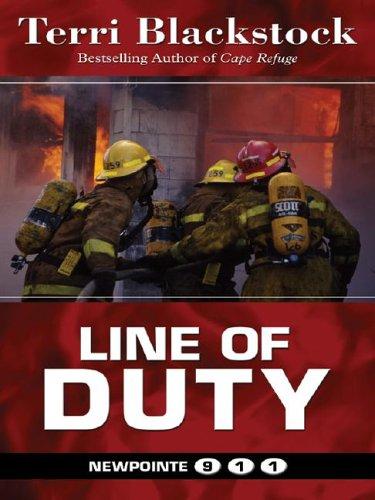 9781594142512: Line Of Duty (Newpointe 911)