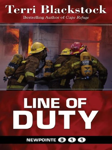 9781594142512: Line of Duty (Newpointe 911)