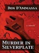 Murder in Silverplate: D'Ammassa, Don