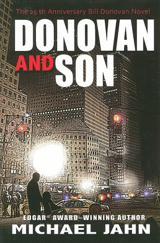 Donovan & Son: The 25th Anniversary Bill Donovan Novel (Five Star First Edition Mystery): Jahn,...
