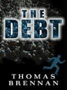 The Debt (Five Star Mystery Series): Brennan, Tom
