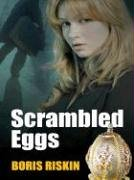 Five Star First Edition Mystery - Scrambled Eggs (Five Star First Edition.: Boris Riskin