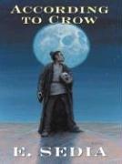 Five Star Science Fiction/Fantasy - According To Crow: E. Sedia