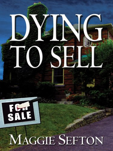 9781594143106: Dying To Sell (Five Star First Edition Mystery)
