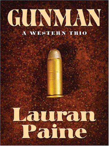 9781594143335: Gunman: A Western Trio (Five Star First Edition Western)