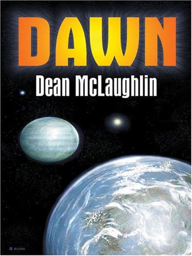 Dawn (Five Star Science Fiction and Fantasy: McLaughlin, Dean