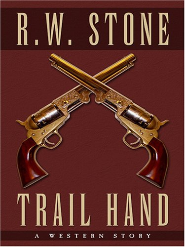 9781594143908: Trail Hand: A Western Story (Five Star Western Series)