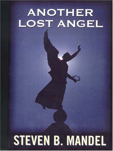 Another Lost Angel (Five Star First Edition Mystery Series): Mandel, Steven B.