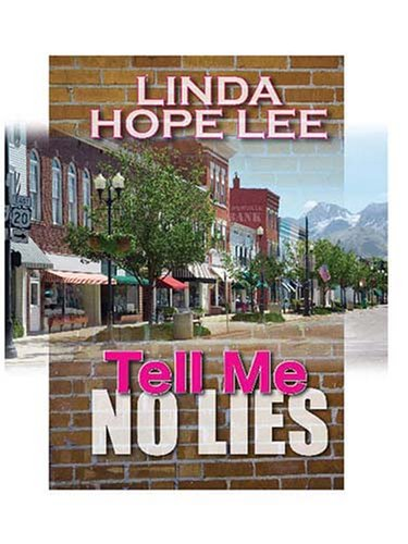 Five Star Expressions - Tell Me No Lies: Linda Hope Lee