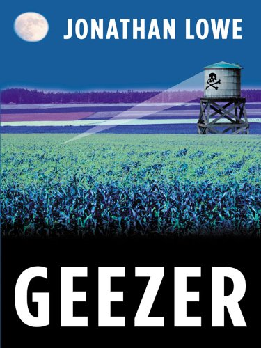 GEEZER (SIGNED): Lowe, Jonathan