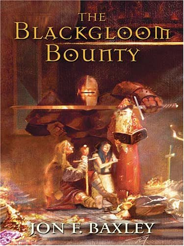 9781594144516: The Blackgloom Bounty (Five Star Epic Fantasy)