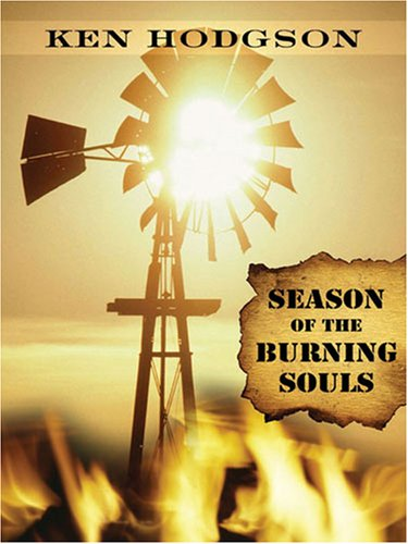 9781594144820: Season of the Burning Souls (Five Star First Edition Mystery)