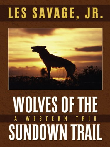 9781594145100: Wolves of the Sundown Trail (Five Star Western Series)