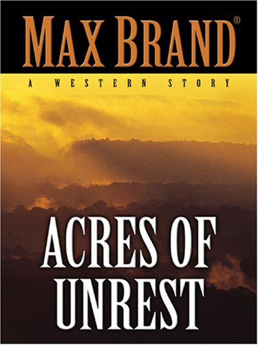 9781594145131: Acres of Unrest (Five Star Western Series)
