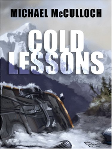 9781594145247: Cold Lessons