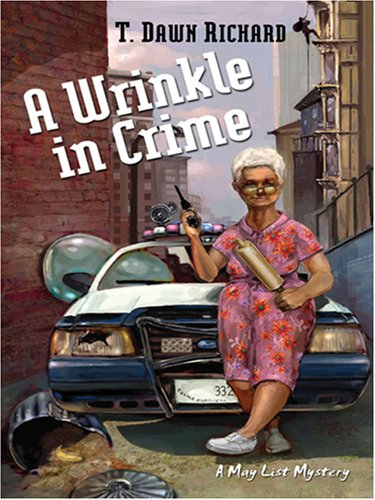 9781594145346: A Wrinkle in Crime (Five Star Mystery) (Five Star Mystery Series) (Five Star First Edition Mystery)