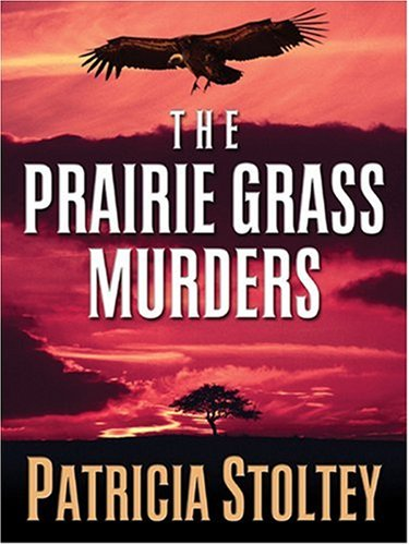 9781594145414: The Prairie Grass Murders (Five Star Mystery Series) (Five Star Mystery Series)