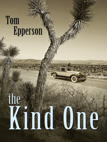 The Kind One: Epperson, Tom