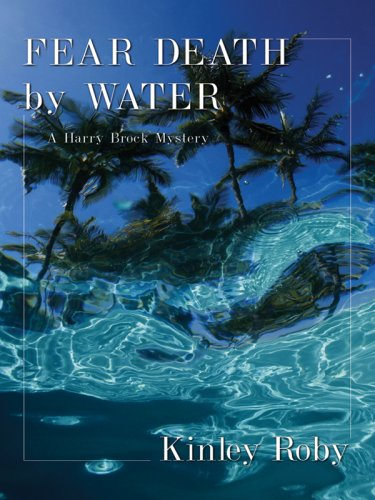 9781594146442: Fear Death by Water: A Harry Brock Mystery (Five Star First Edition Mystery)