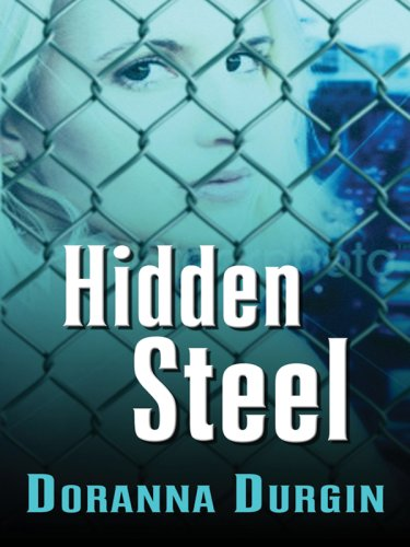 Hidden Steel (Five Star Expressions): Doranna Durgin