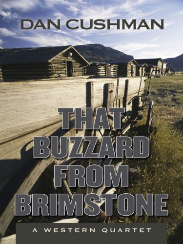 9781594146909: That Buzzard from Brimstone: A Western Quartet (Five Star Western Series)