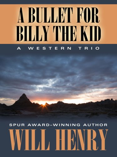 A Bullet for Billy the Kid: A