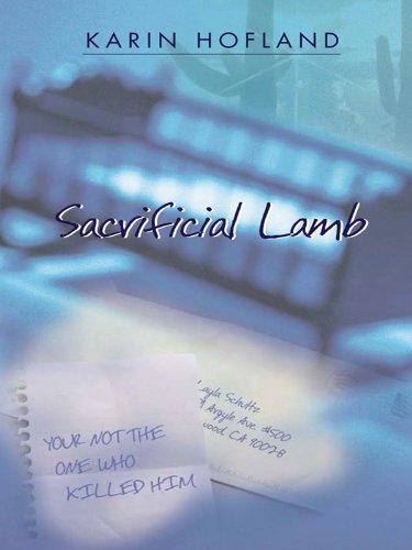 Sacrificial Lamb (Five Star First Edition Mystery): Hofland, Karin