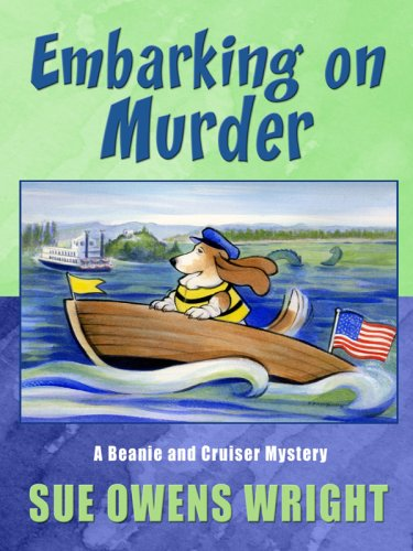 9781594147807: Embarking on Murder: A Beanie and Cruiser Mystery (Five Star Mystery Series)