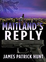 Maitland's Reply (Five Star First Edition Mystery): Hunt, James Patrick