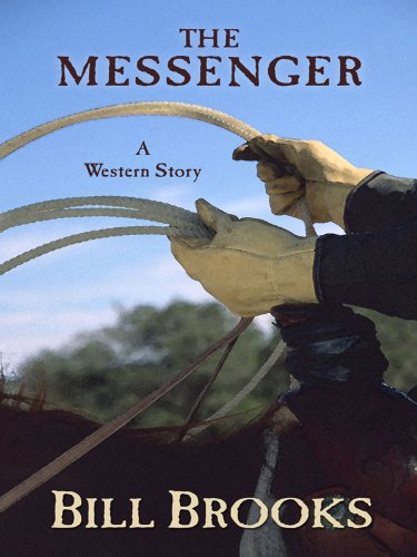 9781594147975: The Messenger: A Western Story (Five Star First Edition Western)