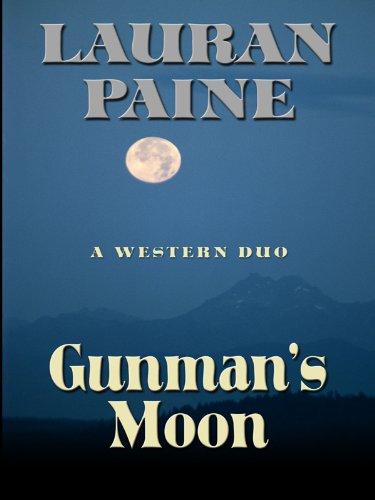 9781594148057: Gunman's Moon: A Western Duo (Five Star First Edition Western)