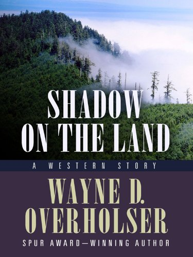 9781594148071: Shadow on the Land: A Western Story (Five Star First Edition Western)