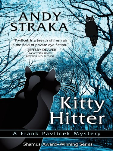 Kitty Hitter (Five Star First Edition Mystery): Straka, Andy