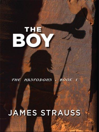 9781594148132: The Boy, The Mastodons, Book I