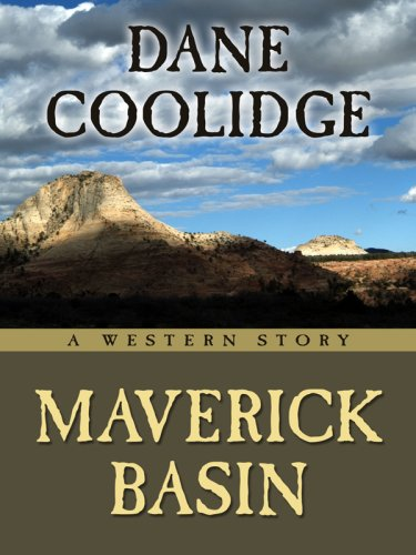 9781594148187: Maverick Basin: A Western Story (Five Star First Edition Western)
