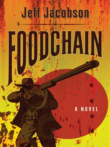9781594148200: Foodchain (Five Star First Edition Mystery)