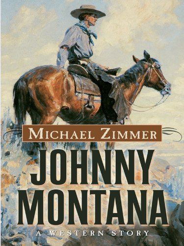 9781594148316: Johnny Montana: A Western Story (Five Star First Edition Western)